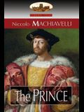 The Prince: Translated by N. H. Thomson with Preface by Luigi Ricci and Biographical Sketch by Herbert Butterfield (Aziloth Books)