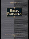 Rvr 1960/NVI Biblia Paralela, Tapa Dura = Parallel Bible-PR-RV 1960/Nu