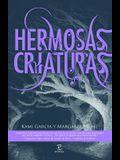 Hermosas criaturas / Beautiful Creatures (Spanish Edition)