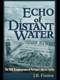 Echo of Distant Water: The 1958 Disappearance of Portland's Martin Family