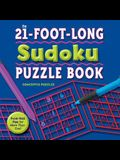 The 21-Foot-Long Sudoku Puzzle Book: Fold-Out Fun for More Than One!