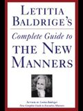Letitia Baldrige's Complete Guide to the New Manners for the '90s: A Complete Guide to Etiquette
