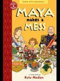Maya Makes a Mess