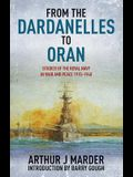 From the Dardanelles to Oran: Studies of the Royal Navy in War and Peace 1915-1940