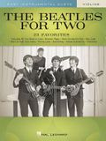 The Beatles for Two Violins: Easy Instrumental Duets