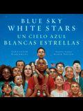 Blue Sky White Stars Bilingual Edition