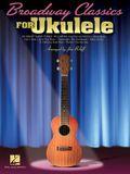 Broadway Classics for Ukulele