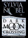 Dark Moon Crossing