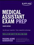 Medical Assistant Exam Prep: Your All-In-One Guide to the CMA & Rma Exams
