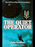 The Quiet Operator: Special Forces Signaller Extraordinary