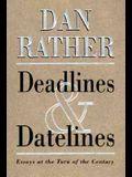 Deadlines and Datelines