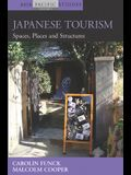 Japanese Tourism: Spaces, Places and Structures