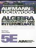Student Solutions Manual for Aufmann/Lockwood's Algebra: Introductory and Intermediate: An Applied Approach, 5th