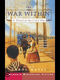 The War Within: A Novel of the Civil War