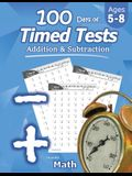 Humble Math - 100 Days of Timed Tests: Addition and Subtraction: Ages 5-8, Math Drills, Digits 0-20, Reproducible Practice Problems