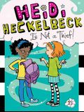 Heidi Heckelbeck Is Not a Thief!, Volume 13