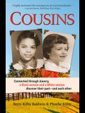 Cousins: Connected Through Slavery, a Black Woman and a White Woman Discover Their Past--And Each Other