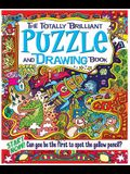 The Totally Brilliant Puzzle and Drawing Book
