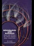 Boundaries and Passages: Rule and Ritual in Yup'ik Eskimo Oral Tradition (The Civilization of the American Indian Series)