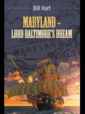 Maryland - Lord Baltimore's Dream.