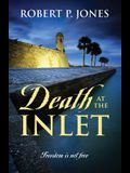 Death at the Inlet: Freedom Is Not Free