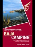 Foghorn Outdoors Baja Camping: The Complete Guide to More Than 170 Tent and RV Campgrounds