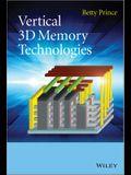 Vertical 3D Memory Technologie