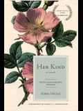 Her Kind: Fifth Anniversary Edition