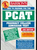 Barron's PCAT: How to Prepare for the Pharmacy College Admission Test