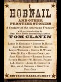 Hobnail and Other Frontier Stories: A Century of the American Frontier