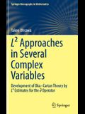 L² Approaches in Several Complex Variables: Development of Oka-Cartan Theory by L² Estimates for the D-Bar Operator