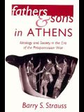 Fathers and Sons in Athens: Ideology and Society in the Era of the Peloponnesian War