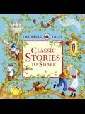 Ladybird Tales Classic Stories to Share