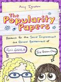 Research for the Social Improvement and General Betterment of Lydia Goldblatt and Julie Graham-Chang (the Popularity Papers #1)