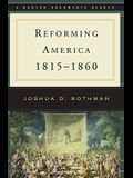 Reforming America, 1815-1860