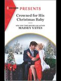 Crowned for His Christmas Baby: An Uplifting International Romance