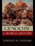 Genocide: A World History