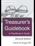 Treasurer's Guidebook: Second Edition: A Practitioner's Guide