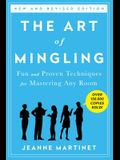 The Art of Mingling, Third Edition: Fun and Proven Techniques for Mastering Any Room
