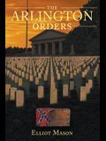 The Arlington Orders