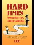 Hard Times (Northwestern, North Carolina)
