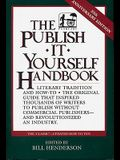 The Publish It Yourself Handbook: Literary Tradition and How-To