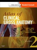 Atlas of Clinical Gross Anatomy: Study Smart with Student Consult