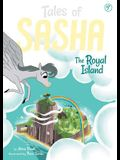 Tales of Sasha 7: The Royal Island, Volume 7