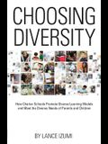 Choosing Diversity: How Charter Schools Promote Diverse Learning Models and Meet the Diverse Needs of Parents and Children