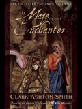 The Maze of the Enchanter: The Collected Fantasies, Volume 4