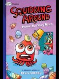 Prank You Very Much: A Graphix Chapters (Squidding Around #3)