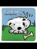 Little Dog: Finger Puppet Book: (Finger Puppet Book for Toddlers and Babies, Baby Books for First Year, Animal Finger Puppets)
