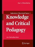 Knowledge and Critical Pedagogy: An Introduction