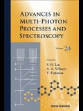 Advances in Multi-Photon Processes and Spectroscopy, Volume 20